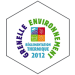 RT2012 : réglementation Thermique, grenelle environnement